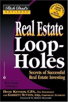 Real Estate Loopholes: Secrets of Successful Real Estate Investing 0446691356 Book Cover