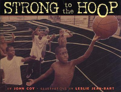Strong to the Hoop 1584301783 Book Cover