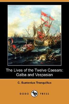 Galba and Vespasian: The Lives of the Twelve Caesars 140655149X Book Cover