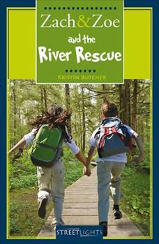 Zach & Zoe and the River Rescue 1552777073 Book Cover
