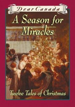 A Season for Miracles 0439952700 Book Cover