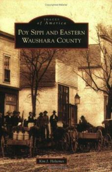 Paperback Poy Sippi and Eastern Waushara County Book