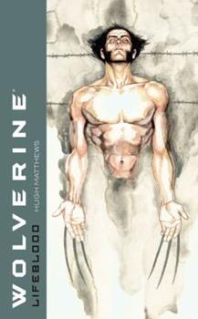 Wolverine: Lifeblood 1416510737 Book Cover