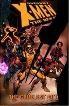 Uncanny X-Men - The New Age Vol. 2: The Cruelest Cut - Book  of the Uncanny X-Men: The New Age