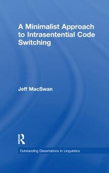 Paperback A Minimalist Approach to Intrasentential Code Switching Book