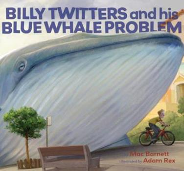 Billy Twitters and His Blue Whale Problem 0786849584 Book Cover
