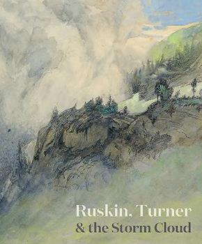 Ruskin, Turner & the Storm Cloud 1911300601 Book Cover