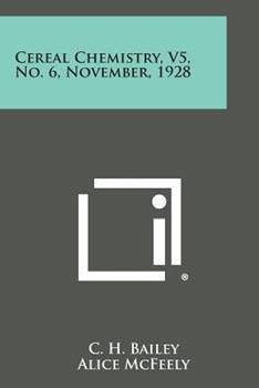 Paperback Cereal Chemistry, V5, No. 6, November 1928 Book