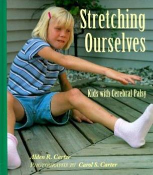 Stretching Ourselves: Kids With Cerebral Palsy 0807576379 Book Cover