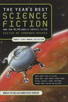 The Year's Best Science Fiction: Twenty-First Annual Collection 0312324790 Book Cover