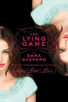 The Lying Game - Book #1 of the Lying Game