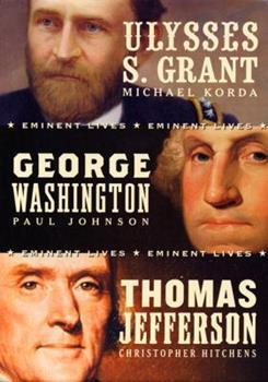 American Presidents Eminent Lives Boxed Set: George Washington, Thomas Jefferson, Ulysses S. Grant