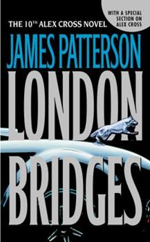 London Bridges - Book #10 of the Alex Cross