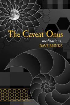 Caveat Onus: The Complete Poem Cycle (Modern Poetry Series) 0981808840 Book Cover