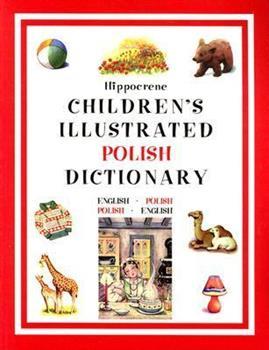 Paperback Hippocrene Children's Illustrated Polish Dictionary: English-Polish/Polish-English Book