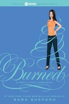Burned - Book #12 of the Pretty Little Liars
