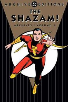The Shazam! Archives, Vol. 4 - Book  of the DC Archive Editions