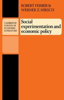 Social Experimentation and Economic Policy 0521285070 Book Cover