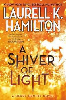 A Shiver of Light - Book #9 of the Merry Gentry