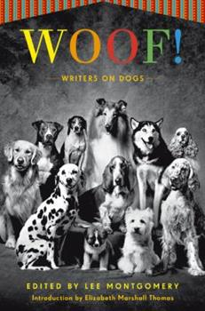 Woof!: Writers on Dogs 0143116002 Book Cover