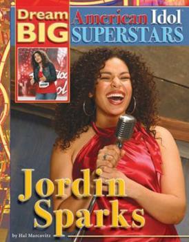 Jordin Sparks - Book  of the Dream Big: American Idol Superstars