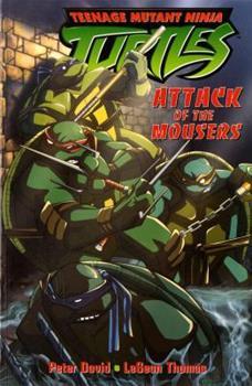 Teenage Mutant Ninja Turtles: Attack of the Mousers (Teenage Mutant Ninja Turtles 1) - Book #2 of the Dreamwave Teenage Mutant Ninja Turtles