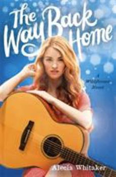 The Way Back Home - Book #3 of the Wildflower