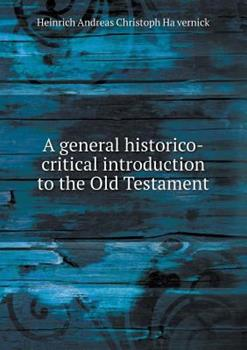 Paperback A General Historico-Critical Introduction to the Old Testament Book
