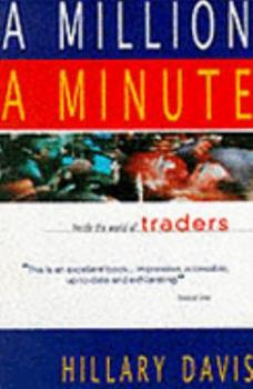 Paperback Million a Minute: Inside the Mega-Money, High-Tech World of Traders Book