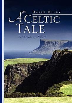 A Celtic Tale 1436381274 Book Cover