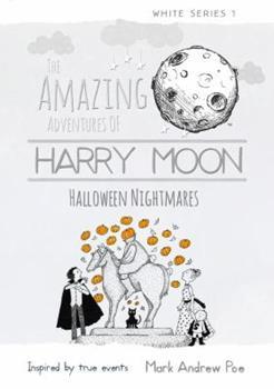 Halloween Nightmares - Book  of the Amazing Adventures of Harry Moon