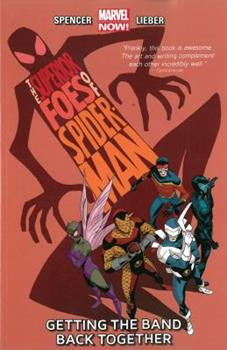 Paperback The Superior Foes of Spider-Man: Getting the Band Back Together, Volume 1 Book