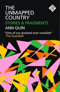 The Unmapped Country: Stories and Fragments 1911508148 Book Cover