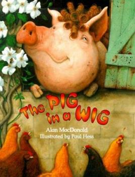 The Pig in a Wig 1561451975 Book Cover