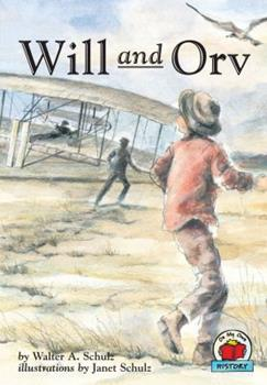 Will and Orv - Book  of the On My Own History