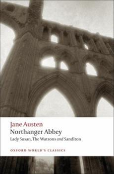 Paperback Northanger Abbey, Lady Susan, the Watsons, Sanditon Book