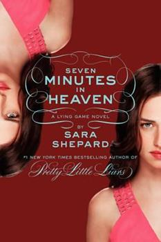 Seven Minutes in Heaven - Book #6 of the Lying Game