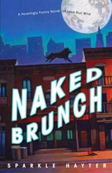 Naked Brunch 1400047439 Book Cover