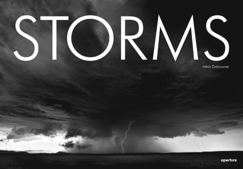 Mitch Dobrowner: Storms 1597112305 Book Cover