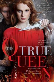 The True Queen - Book #3 of the Impostor Queen