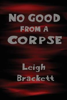 No Good From A Corpse 162755114X Book Cover