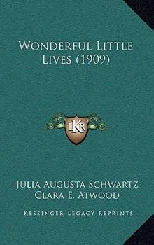 Paperback Wonderful Little Lives Book