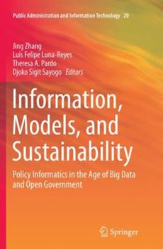 Paperback Information, Models, and Sustainability: Policy Informatics in the Age of Big Data and Open Government Book