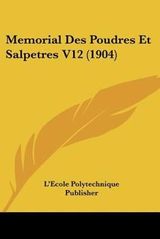 Paperback Memorial des Poudres et Salpetres V12 Book