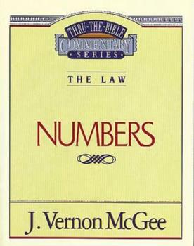 Numbers - Book #8 of the Thru the Bible