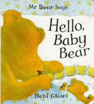 Hardcover Hello Baby Bear Book