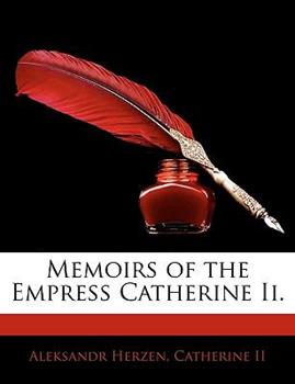 Paperback Memoirs of the Empress Catherine II Book