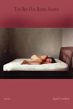 This Bed Our Bodies Shaped 0987870599 Book Cover