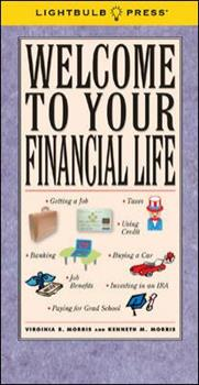 Welcome to Your Financial Life 1933569050 Book Cover
