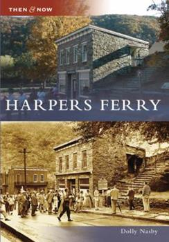 Harpers Ferry - Book  of the  and Now